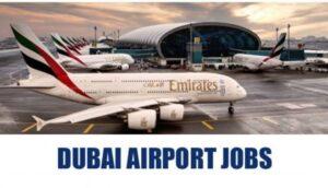 Dubai International Airport Careers - Dubai Airport Jobs