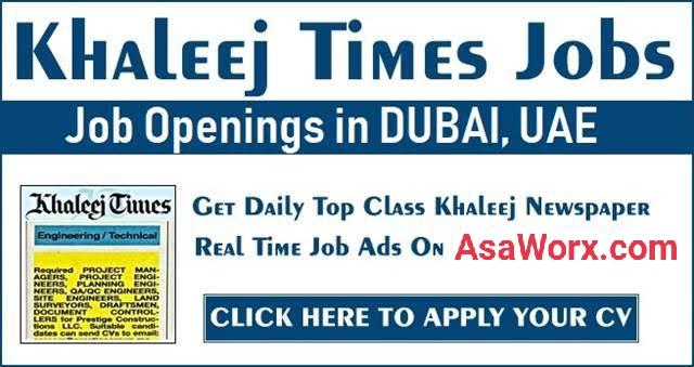 Khaleej Times Jobs in Dubai & UAE Today Updates (July 2021)