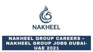 Nakheel Careers Across UAE New Vacancies